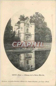 Postcard Old Coye (Oise) Chateau Queen Blarche
