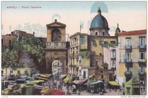 Porta Capuana, NAPOLI (Campania), Italy, 1900-1910s