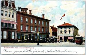 Newport, RI Postcard WASHINGTON SQUARE Street Scene Trolley Stores 1908 Cancel