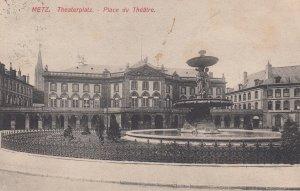 METZ , France , 1910 ; Theaterplatz