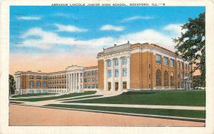 Rockford Illinois~Abraham Lincoln Junior High School~1940 Linen Postcard