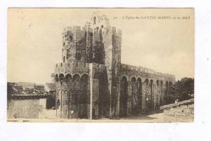 L'Eglise Des Saintes-Maries De La Mer (Bouches-du-Rhône), France, 1900-1910s
