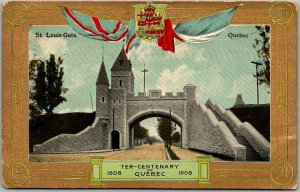 1908 QUEBEC Canada Postcard TER-CENTENARY w/ St. Louis Gate View - UNUSED