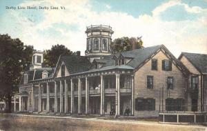 Derby Line Vermont Hotel Exterior Street View Antique Postcard K18185