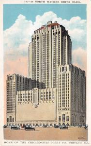 Chicago Illinois~North Wacker Drive Building~Chicago Civic Opera Co~1920s Pc