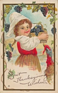 BEST THANKSGIVING WISHES-YOUNG PILGRIM GIRL KEEPS GRAPES FROM TURKEY POSTCARD