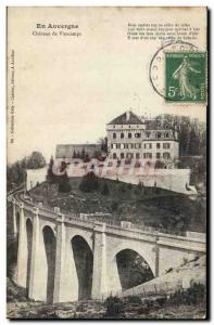 In Auvergne - Chateau de Viescamps - Old Postcard