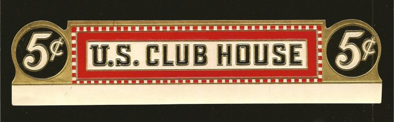 Vintage U.S. Club House Embossed 5C Cigar Box Label 8x1-7/8 Inches