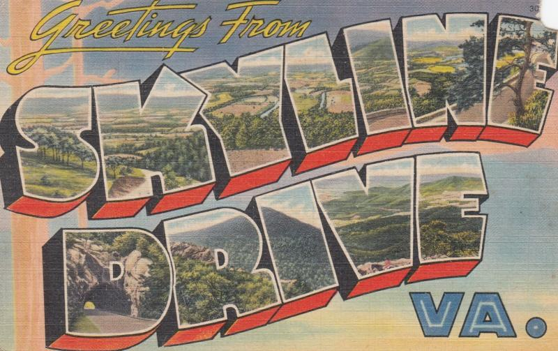 Large Letter Greetings ; SKYLINE DRIVE , Virginia , 30-40s
