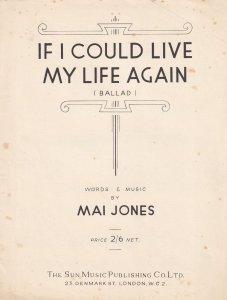 If I Could Live My Life Again Olde Mai Jones Sheet Music