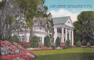 North Carolina Wilmington A Well Preserved Colonial Mansion In Dixie Orton Pl...