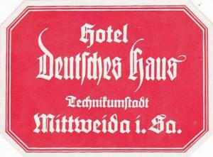 GERMANY MITTWEIDA HOTEL DEUTSCHES HAUS VINTAGE LUGGAGE LABEL