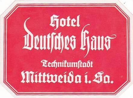 GERMANY MITTWEIDA HOTEL DEUTSCHES HAUS VINTAGE LUGGAGE LABEL