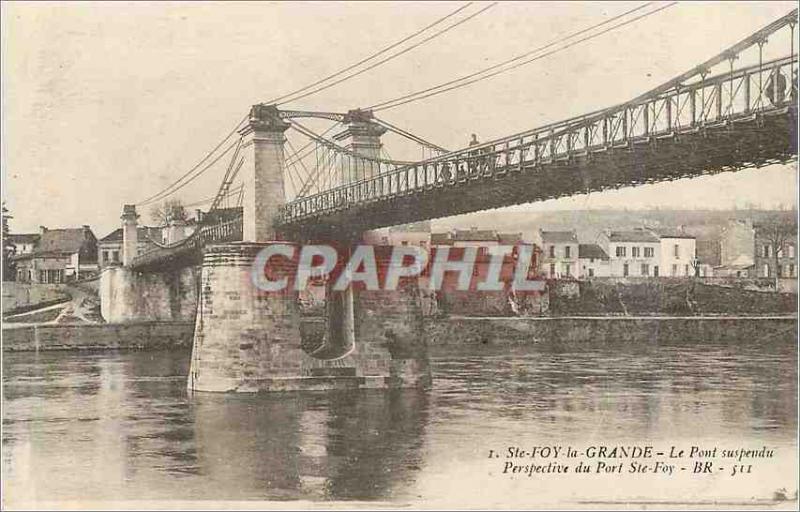 Postcard Old Ste Foy the large hanging bridge perspective port ste foy