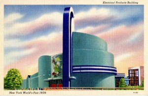 NY - New York World's Fair, 1939. Electric Products Building