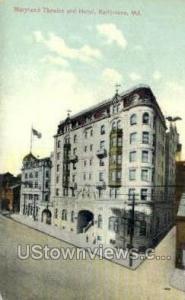 Maryland Theatre & Hotel Baltimore MD Unused