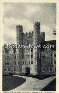 Medical School, Duke University in Durham, North Carolina