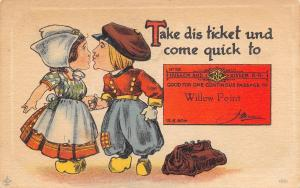 Take Dis Ticket & Come Quick to Willow Point New York~Huggem Kissum RR~1916 PC