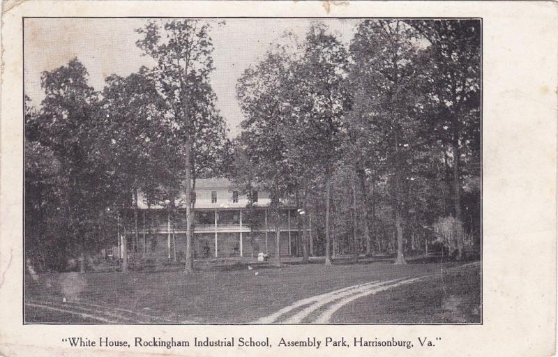 HARRISONBURG, Virginia, 1900-1910's; White House, Rockingham Industrial School