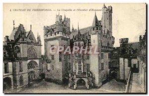 Old Postcard Pierrefonds Chateau De La Chapelle And & # 39Escalier d & # 39Ho...