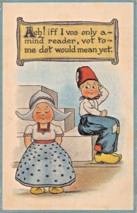 IF I VOS ONLY A MIND READER...DUTCH ROMANTIC COMIC POSTCARD 1916 PSMK