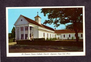 MA St Francis Xavier Catholic Church Hyannis Massachusetts Cape Cod Postcard