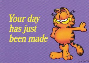 Jim Davis Garfield Your Day Has Just Been Made