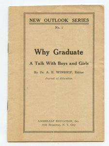 New Outlook Series No. 1 Why Graduate A Talk With Boys and Girls Vintage Booklet