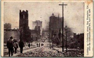 1906 SAN FRANCISCO EARTHQUAKE California Postcard Looking Up California Street