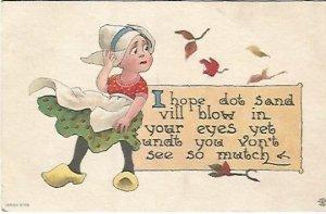 Wind blowing Dutch Girls Dress Vintage Postcard I hope dot sand vill blow in yo