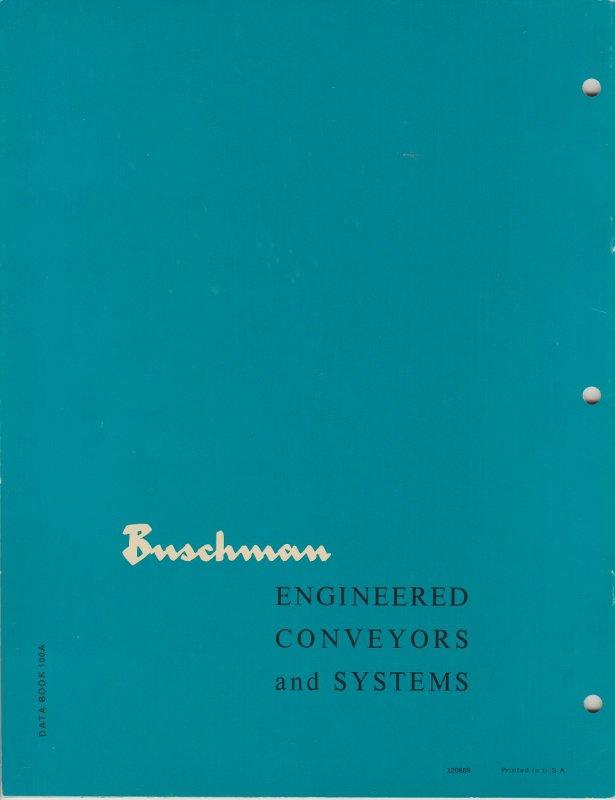 1966 Buschman Engineered Conveyer and Systems Catalog 100A Cincinnati, OH