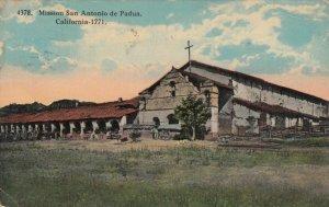CALIFORNIA, PU-1917; Mission San Antonio de Padua