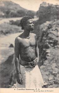 Madagascar 6. Travailleur Antaimoure F.N. Native Man