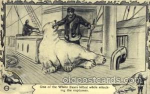 White bear was killed Exploration Postcard Post Card  White bear was killed