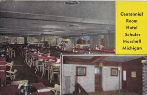 MARSHALL , Michigan , 30-40s ; Centennial Room , Hotel Schuler