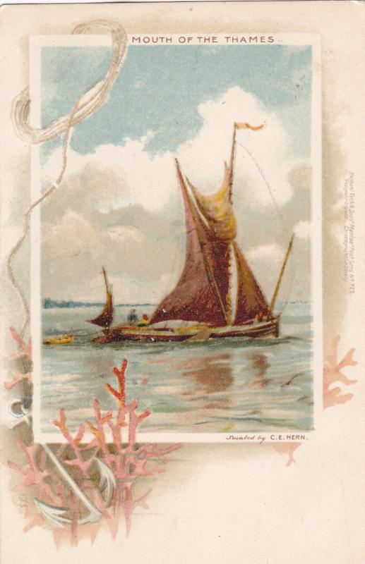 Sailboat , Mouth of the THAMES , England , 1900-10s ; Artist C.E. HERN ; TUCK