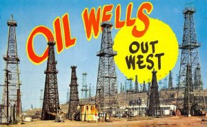 OIL WELLS OUT WEST Greetings c1950s Chrome Vintage Postcard