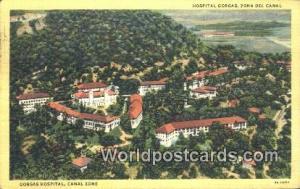 Panama Canal Zone Gorgas Hospital