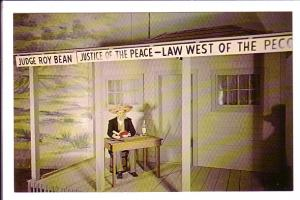 Judge Bean - Law West of the Pecos, Buffalo Bill Wax Museum, Manitou Springs,...