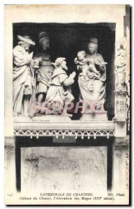 Postcard Old Cathedral of Chartres Choir Closing the Adoration of the Magi XV...