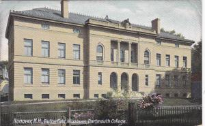 HANOVER, New Hampshire, PU-1913 ; Butterfield Museum, Dartmouth College