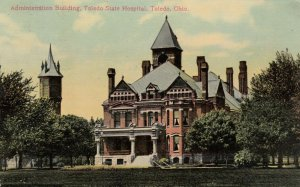 TOLEDO , Ohio , PU-1915 : Administration Building Toledo State Hospital