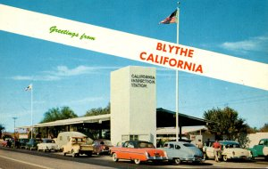 California Blythe Greetings Showing California Inspection Station