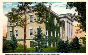 Greeley, Colorado - The Guggenheim Building at State Teachers College - c1920