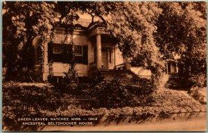 Natchez, Mississippi Postcard GREEN LEAVES Ancestral Beltzhoover House Artvue