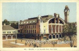 Rouen, France, Carte, Postcard La Nouvelle Gare, Rue Verte  La Nouvelle Gare,...