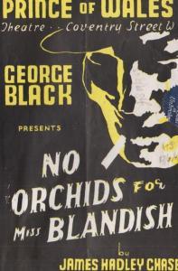George Black No Orchids For Miss Blandish Drama 1942  WW2 London Theatre Prog...