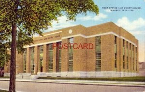 1949 POST OFFICE AND COURT HOUSE, WAUSAU, WIS