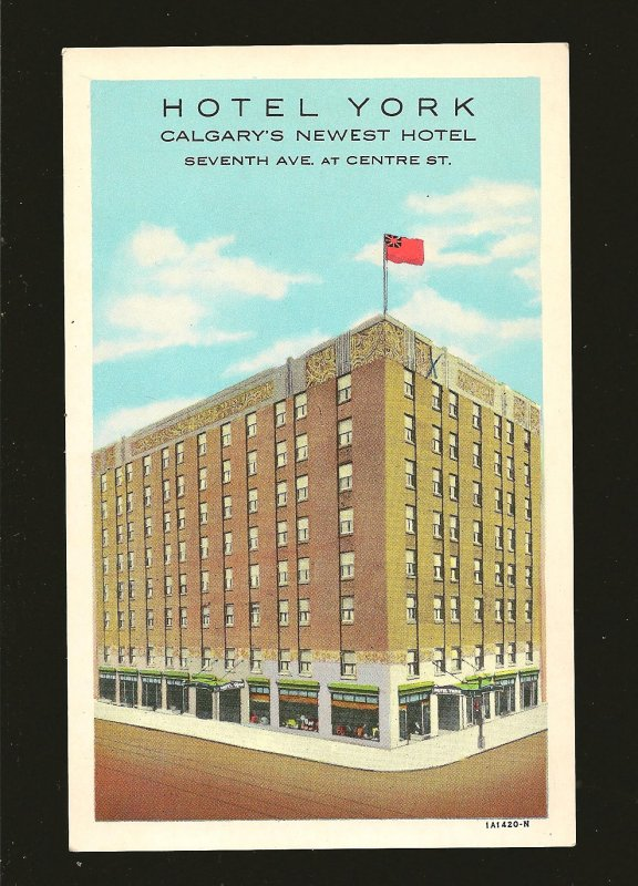 Canada Vintage Hotel York Calgary's Newest Hotel Color Postcard Unposted