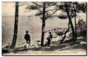 Old Postcard Noirmoutier Under Ombrages expenses Bois de la Chaize